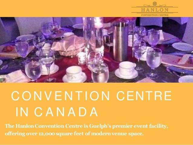 Hanlon convention - Convention centre in Canada Slide 3