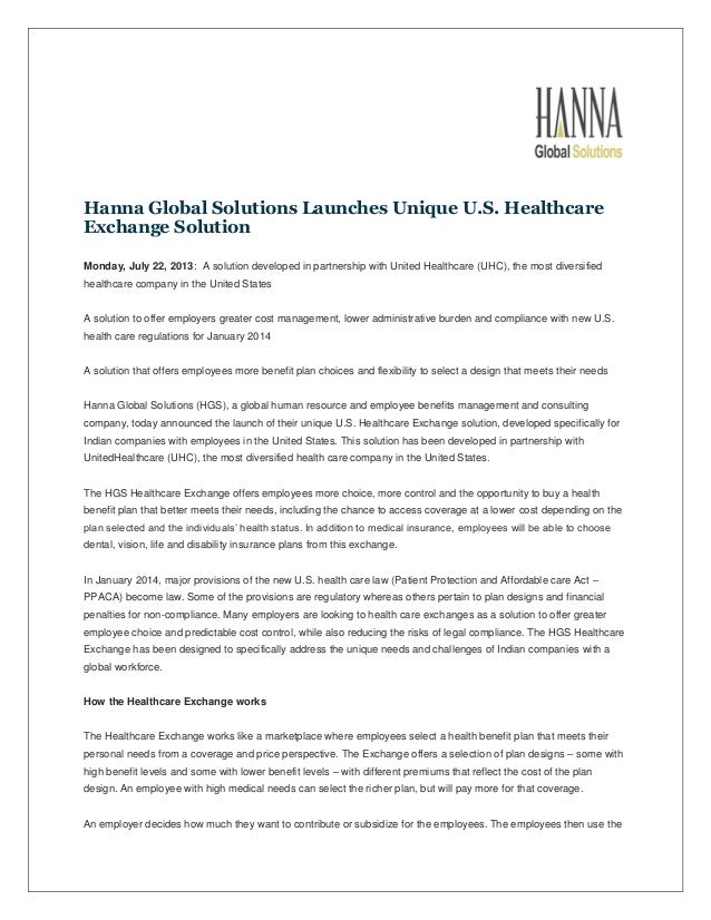 Hanna Global Solutions Launches Unique U.S. Healthcare Exchange Solution Monday, July 22, 2013: A solution developed in pa...