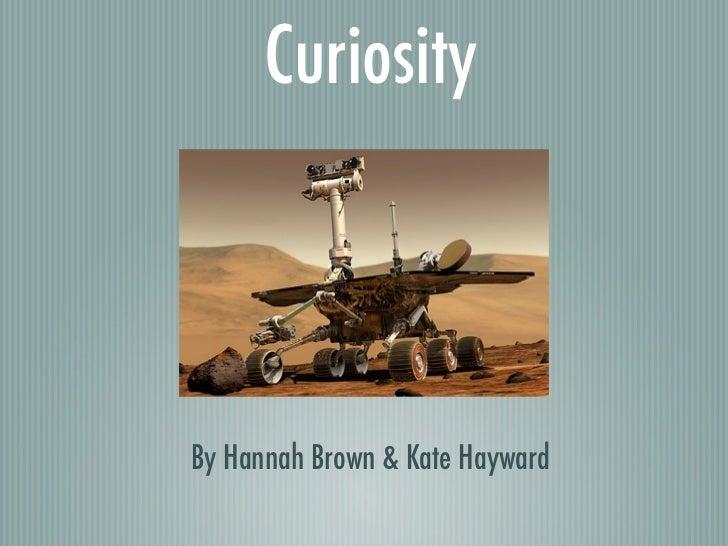 CuriosityBy Hannah Brown & Kate Hayward