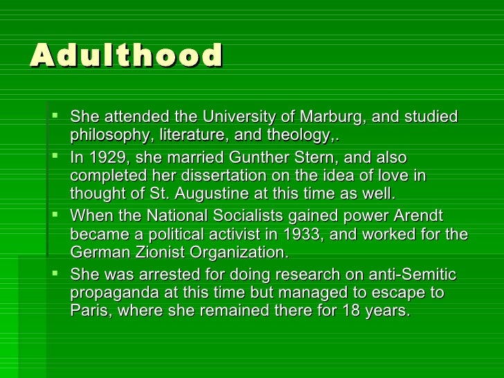 Adulthood <ul><li>She attended the University of Marburg, and studied philosophy, literature, and theology,. </li></ul><ul...