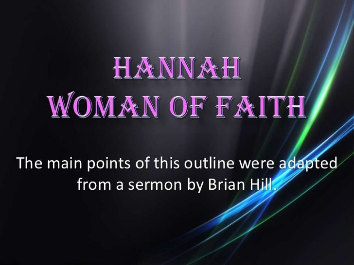 The main points of this outline were adapted       from a sermon by Brian Hill.