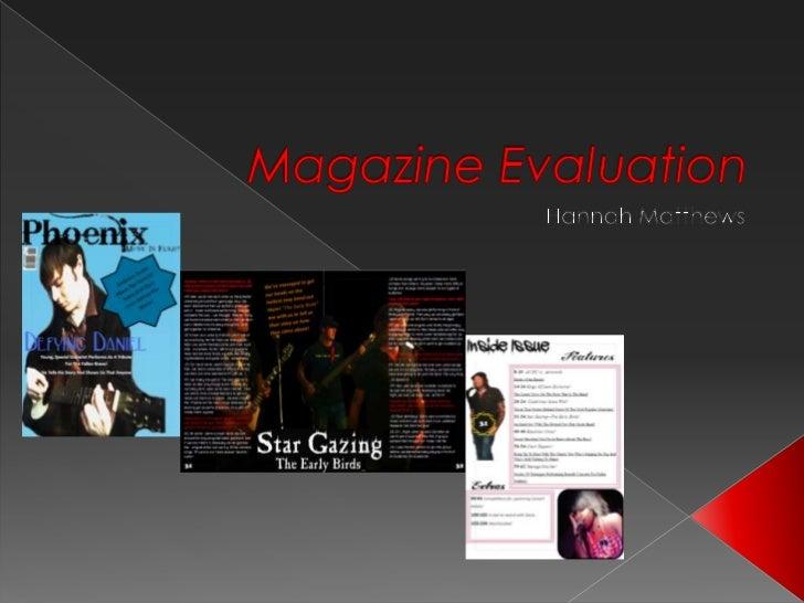 Magazine Evaluation<br />Hannah Matthews<br />