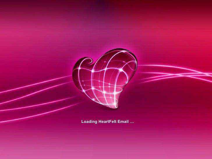 Loading HeartFelt Email …
