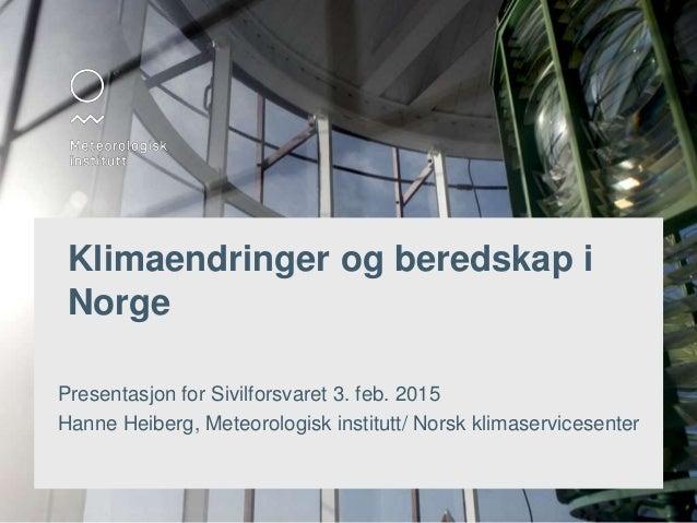 Hanne Heiberg MET 2015-02-03 Sivilforsvaret