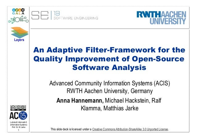 Layers                         An Adaptive Filter-Framework for the                         Quality Improvement of Open-So...