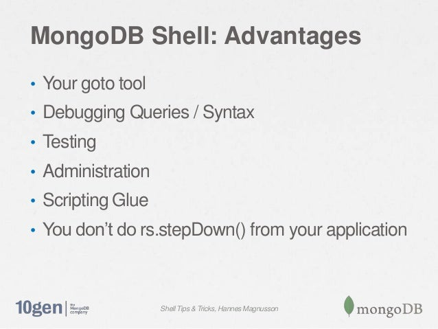 MongoDB Shell Tips & Tricks