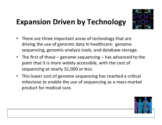 Expansion  Driven  by  Technology   • There  are  three  important  areas  of  technology  that  ...