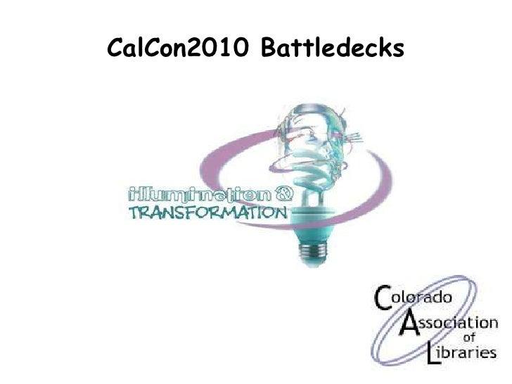 CalCon2010 Battledecks<br />