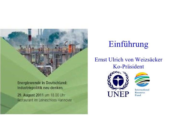 Einführung Ernst Ulrich von Weizsäcker Ko-Präsident