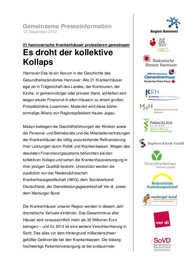 Gemeinsame Presseinformation12. Dezember 201221 hannoversche Krankenhäuser protestieren gemeinsamEs droht der kollektiveKo...
