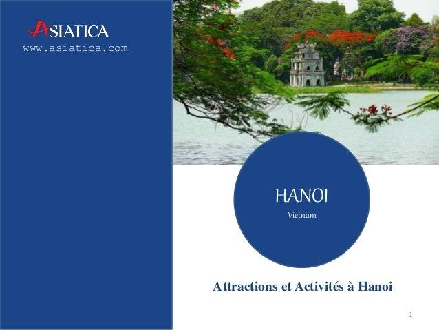 www.asiatica.com  HANOI  Vietnam  Attractions et Activités à Hanoi  1