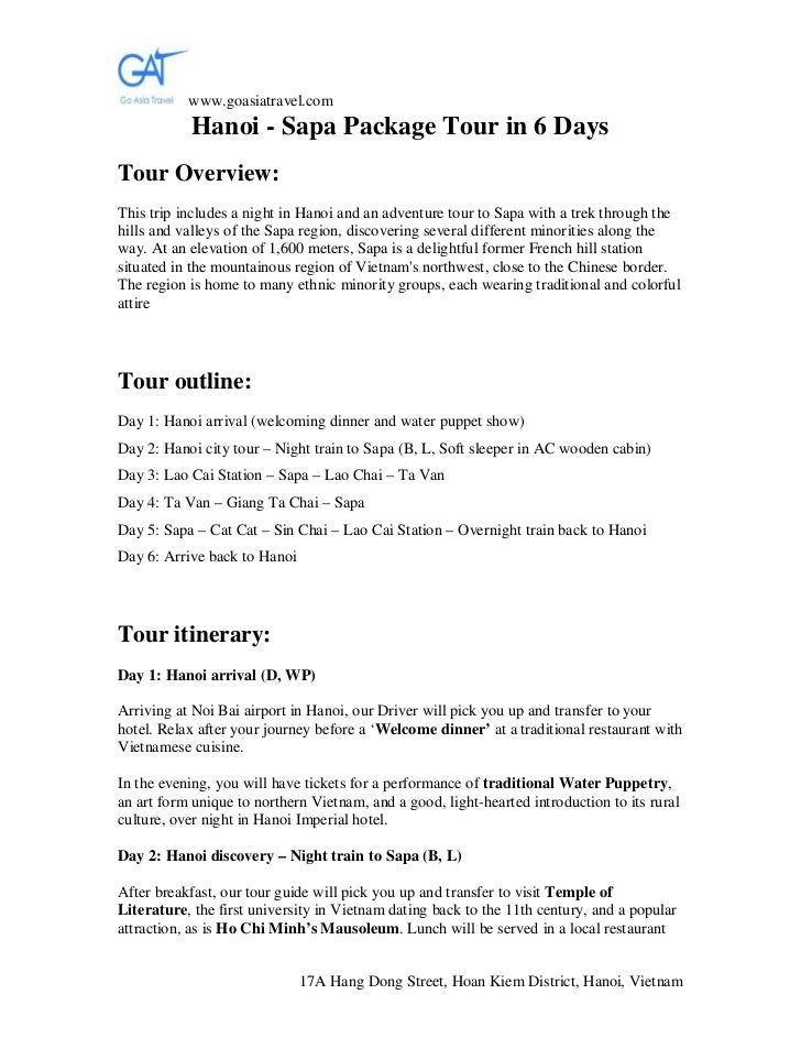 www.goasiatravel.com           Hanoi - Sapa Package Tour in 6 DaysTour Overview:This trip includes a night in Hanoi and an...