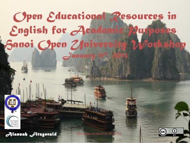 Open Educational Resources in English for Academic PurposesHanoi Open University Workshop                     January 11th...