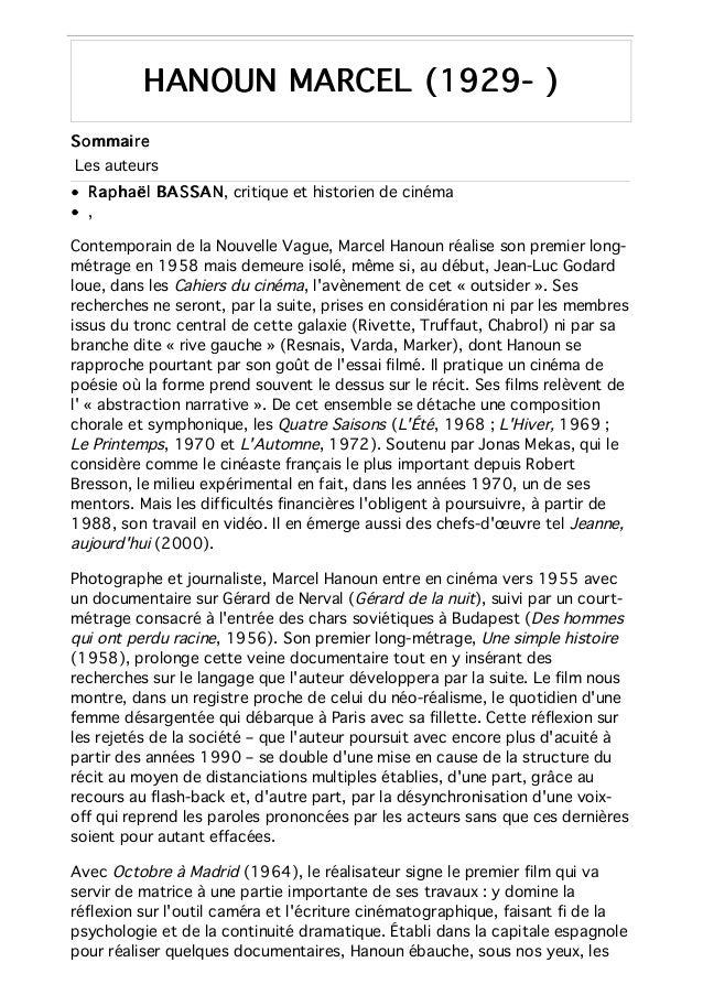 HANOUN MARCEL (1929- )HANOUN MARCEL (1929- ) SommaireSommaire Les auteurs Raphaël BASSANRaphaël BASSAN, critique et histor...