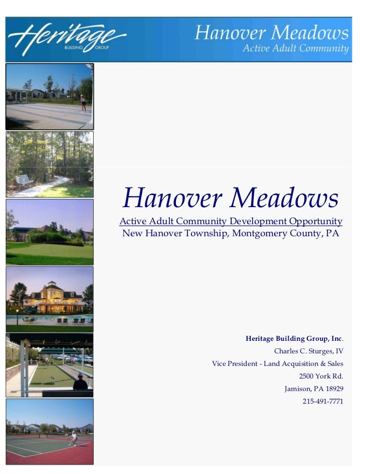 Hanover MeadowsActive Adult Community Development OpportunityNew Hanover Township, Montgomery County, PA                  ...