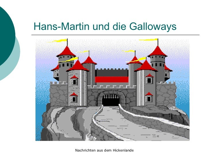 Hans-Martin und die Galloways