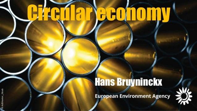 ©AdShooter_iStock Circular economy Hans Bruyninckx