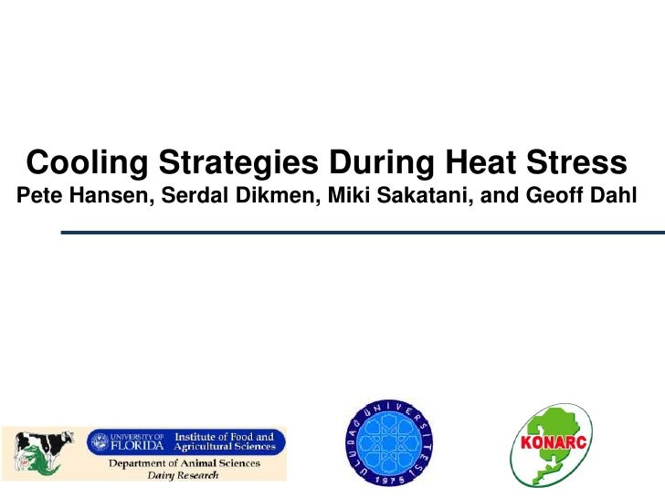 Cooling Strategies During Heat StressPete Hansen, Serdal Dikmen, Miki Sakatani, and Geoff Dahl