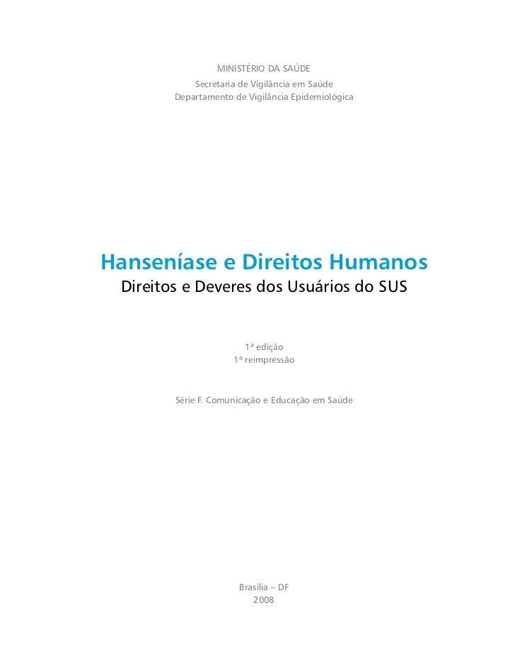 MINISTÉRIO DA SAÚDE            Secretaria de Vigilância em Saúde        Departamento de Vigilância EpidemiológicaHansenías...
