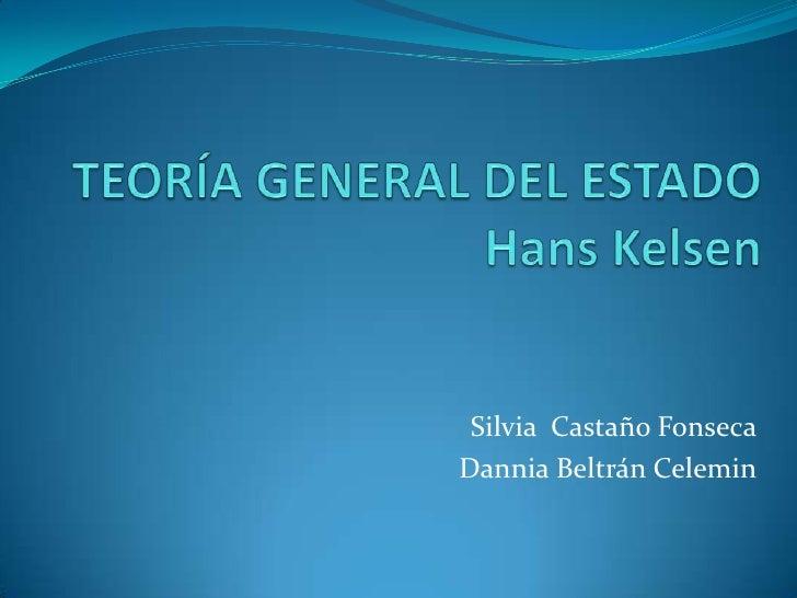 Silvia Castaño FonsecaDannia Beltrán Celemin