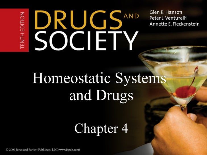 Homeostatic Systems  and Drugs Chapter 4
