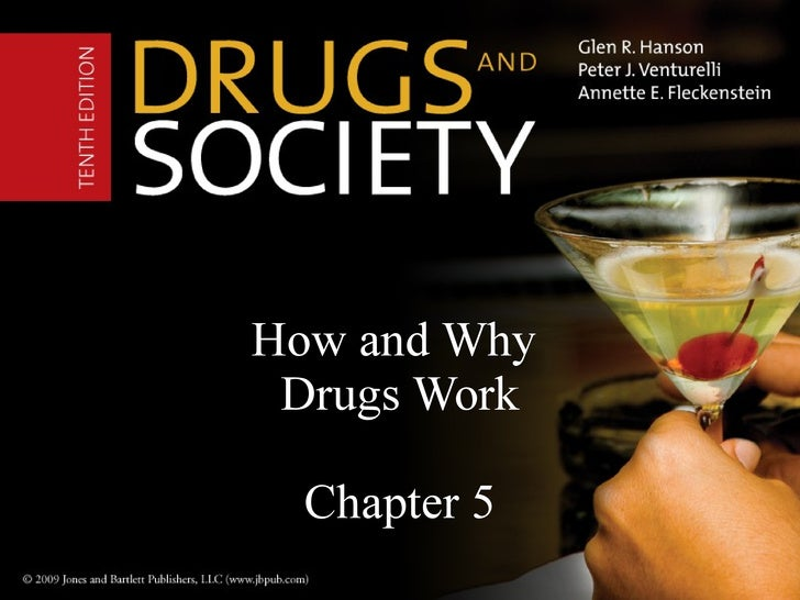 How and Why  Drugs Work Chapter 5
