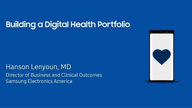Building a Digital Health Portfolio (Samsung)