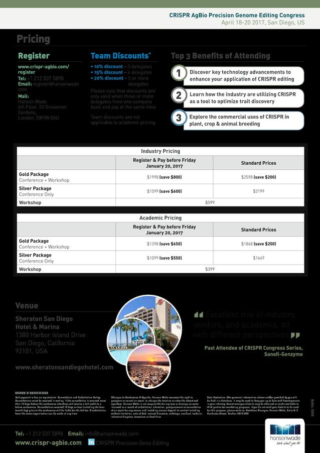 Pricing Register www.crispr-agbio.com/ register Tel: +1 212 537 5898 Email: register@hansonwade. com Mail: Hanson Wade 4th...