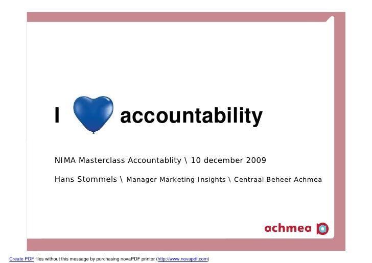 I                              accountability                     NIMA Masterclass Accountablity  10 december 2009        ...