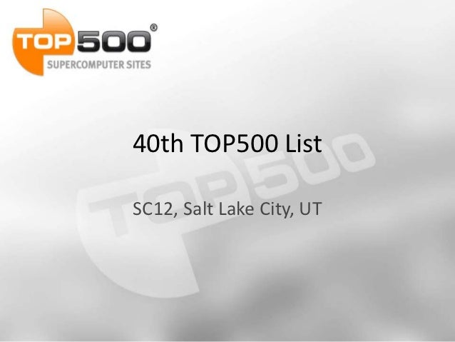 40th TOP500 ListSC12, Salt Lake City, UT