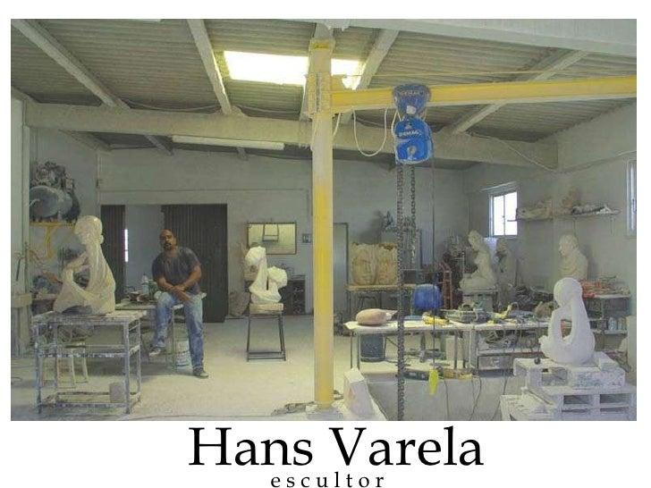 e s c u l t o r Hans Varela