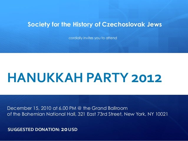 Society for the History of Czechoslovak Jews                                              cordially invites you to attend ...