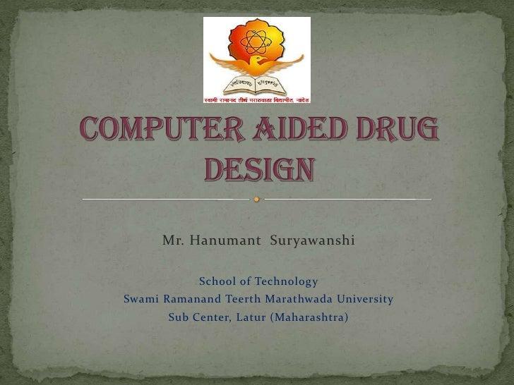 Mr. Hanumant Suryawanshi            School of TechnologySwami Ramanand Teerth Marathwada University       Sub Center, Latu...