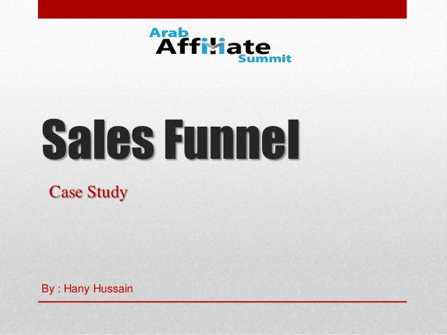 Sales Funnel Case Study By : Hany Hussain