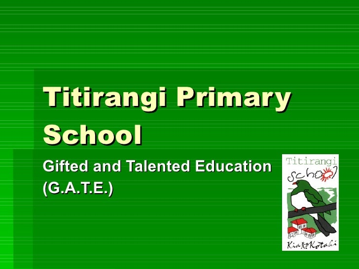 Titirangi Primary School Gifted and Talented Education (G.A.T.E.)