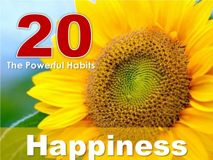 The Powerful Habits   Happiness
