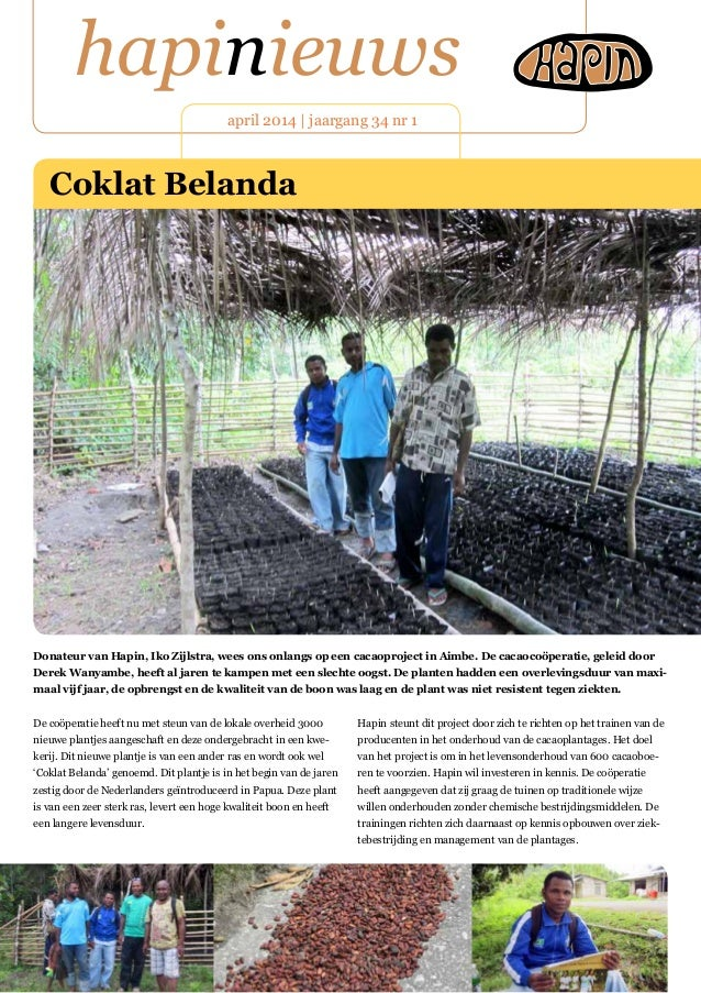 hapinieuws april 2014 | jaargang 34 nr 1 De coöperatie heeft nu met steun van de lokale overheid 3000 nieuwe plantjes aang...