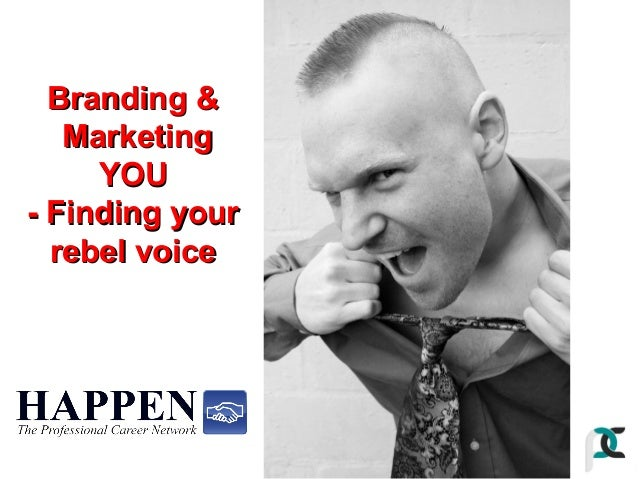 Branding & Marketing YOU - Finding your rebel voice