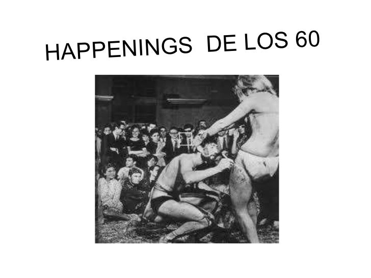HAPPENINGS  DE LOS 60