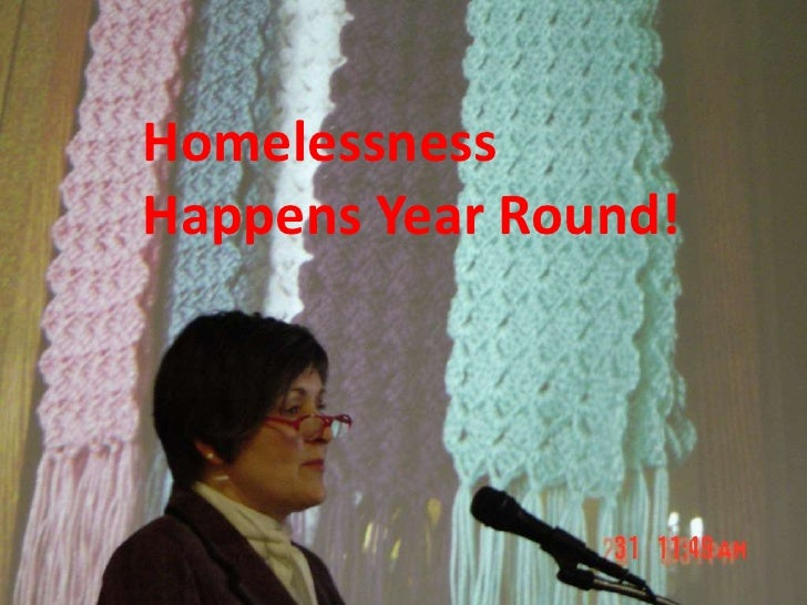 Homelessness Happens Year Round!<br />