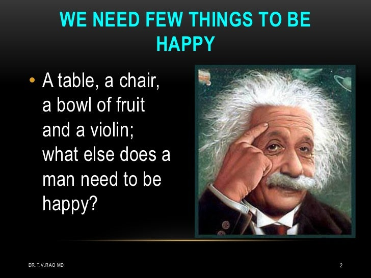 what does a man need to be happy