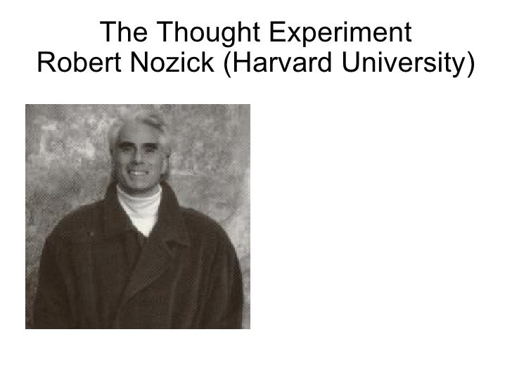The Experience Machine: Summary of Robert Nozick's 'Thought Experiment' essay