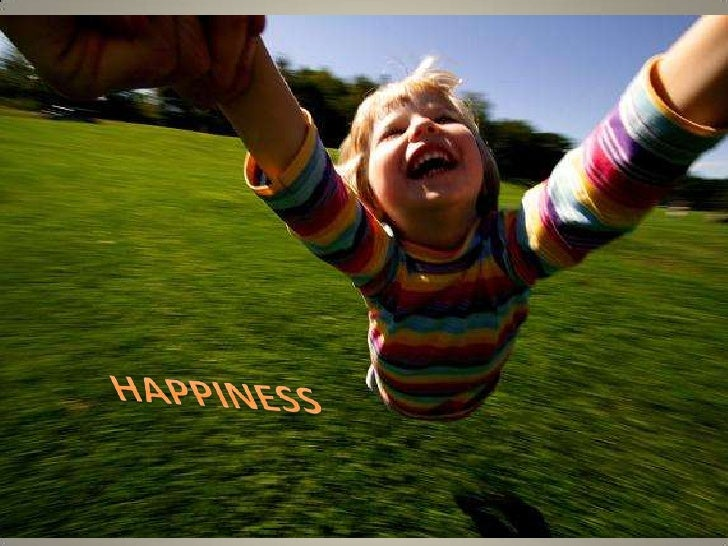 HAPPINESS<br />