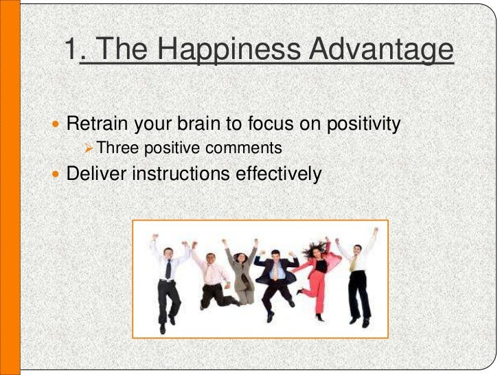 happiness advantage Learn about the happiness advantage in a fraction of the time it takes to read the actual book today only, get this 1# amazon bestseller for just $299.