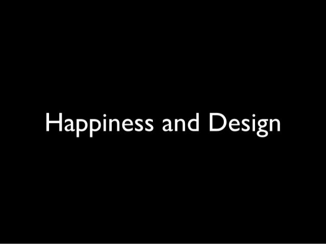 Happiness and design