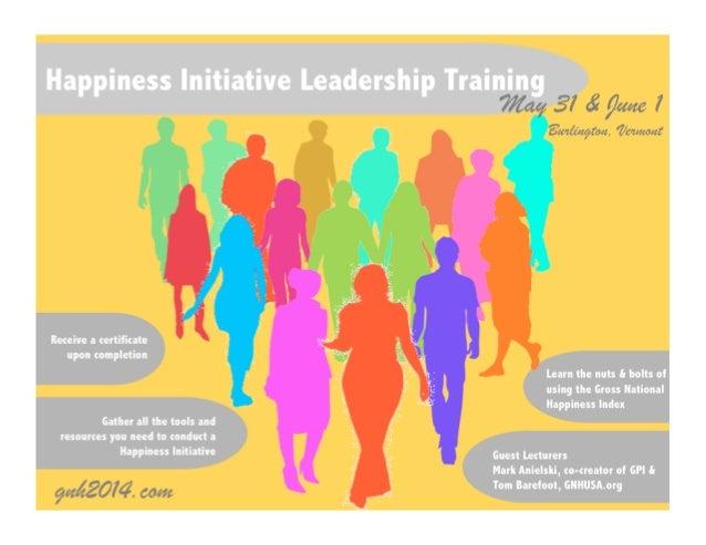 Happiness initiative leadership training in burlington vermont