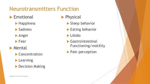 Neurotransmitters on physical and mental behavior