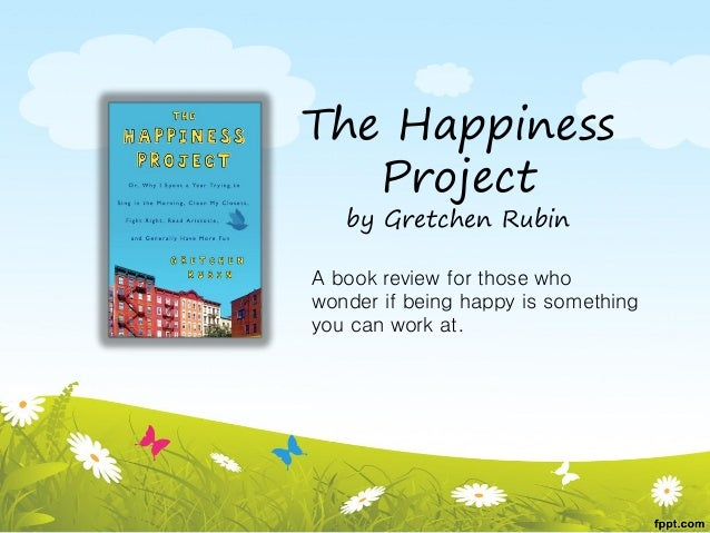 gretchen rubin happiness project