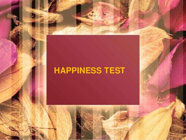 HAPPINESS TEST