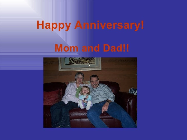 Happy Anniversary!   Mom and Dad!!